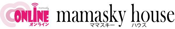 ママスキーハウス オンライン|mamasky house online